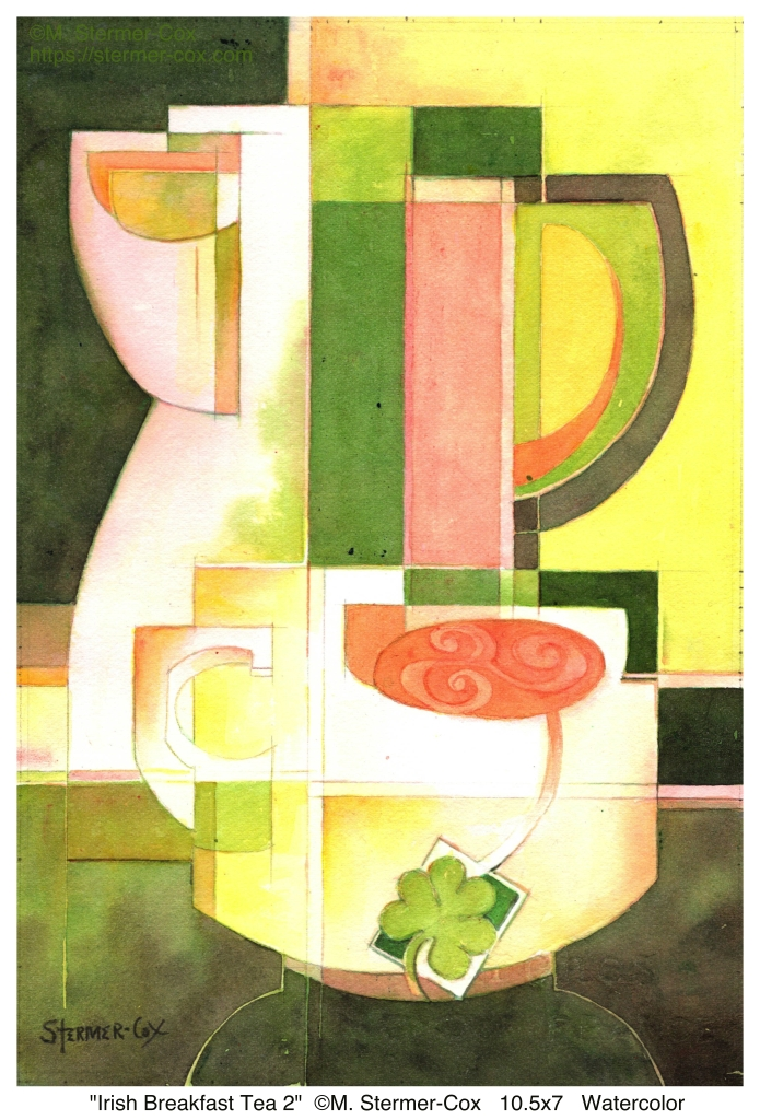 Celtic Celebration Art Show: Irish Breakfast Tea 2, Watercolor