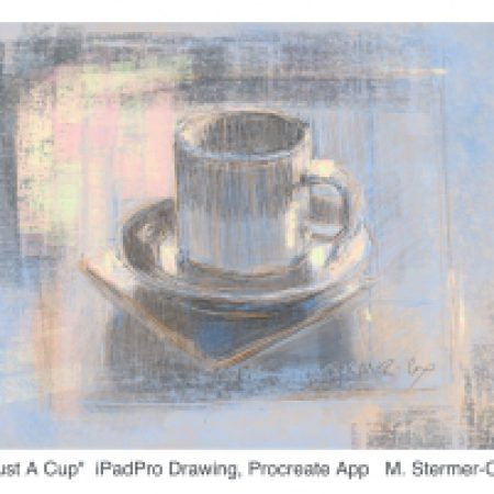 Sketch Or Drawing: Just A Cup