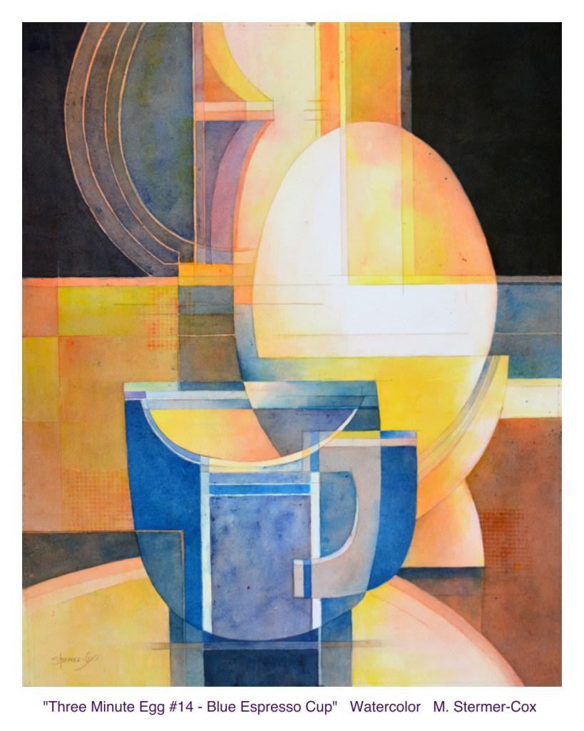 California Watercolor Association Exhibition: Three Minute Egg #14 - Blue Espresso Cup